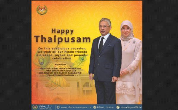 Agong, Raja Permaisuri ucap Selamat Menyambut Thaipusam