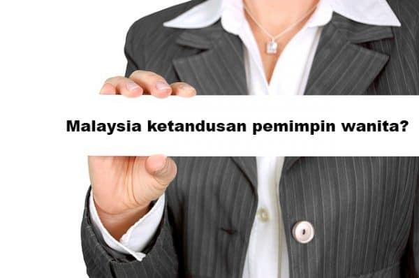 Malaysia ketandusan pemimpin wanita?